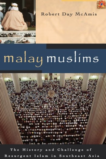 cover of Malay Muslims, showing worshippers at a mosque