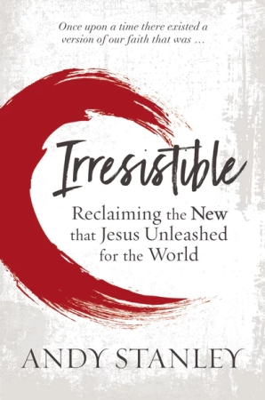 cover of Irresistible by Andy Stanley