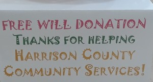 Sign Free Will Donation Thanks for Helping Harrison County Community Services
