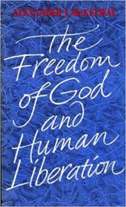 Cover of Alexander J. McKelway The Freedom of God and Human Liberation