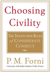 Cover of Choosing Civility The Twenty-five Rules of Considerate Conduct by PM Forni