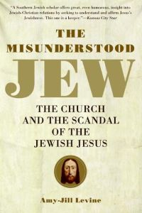 Cover of The Misunderstood Jew by Amy-Jill Levine