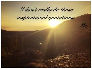 I don't do inspiration